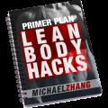 Lean Body Hacks Review 2020 - Updated June Update