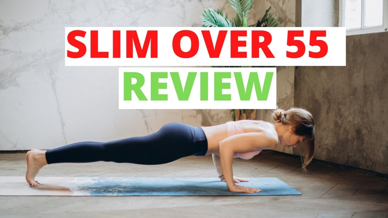 Read Slim Over 55 Reviews Before Buying The Program